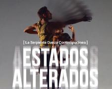 La Serpiente Danza Contemporanea, presenta Estados Alterados, en la laCantera, agosto 2016