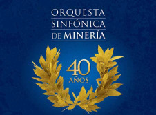 Orquesta Sinfonica de Mineria celebra 40 anos de trayectoria.